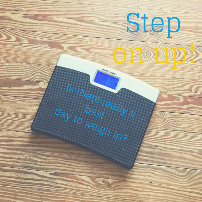 What is the best day to weigh yourself?