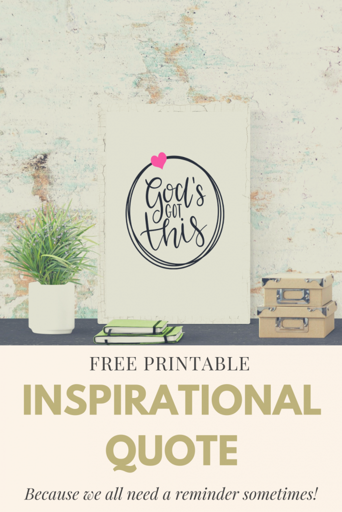 God's Got This Printable Inspirational Wall Quote
