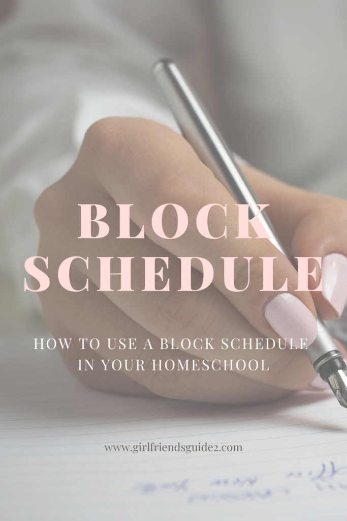 Homeschool Block Schedule