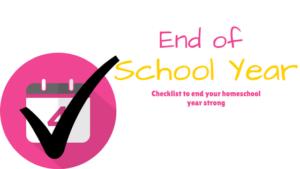 End of school year checklist
