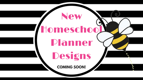 New Homeschool Planner Designs Coming Soon!