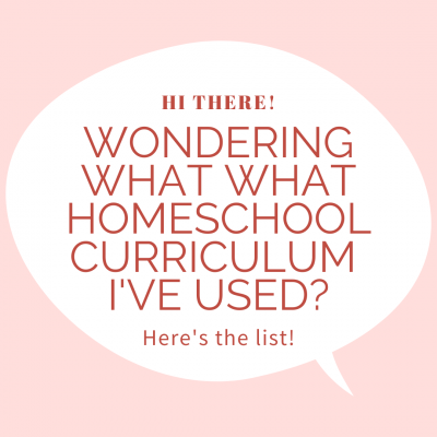 Homeschool Curriculum I've Used