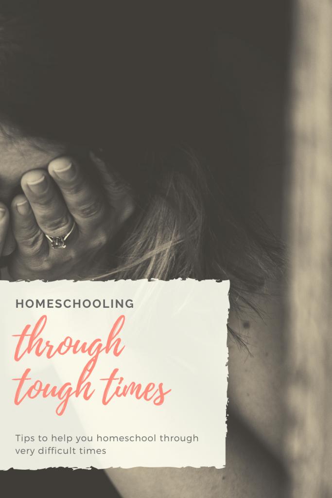 Homeschooling through tough times
