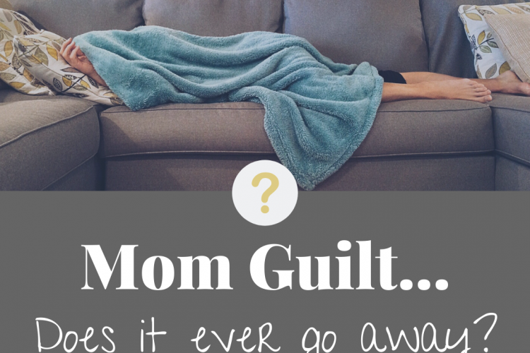 Mom Guilt, Does It Ever Go Away? Dealing with mom guilt while sick. You can't still have bouts of mom guilt even though your children aren't little ones anymore.