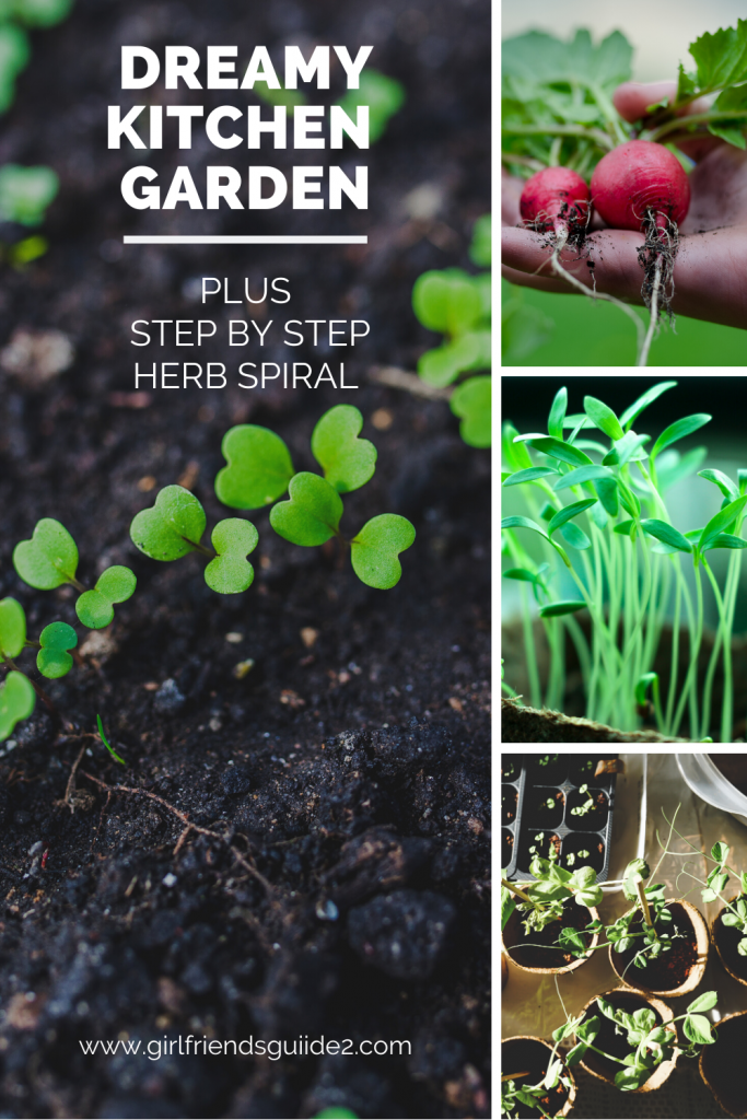 Dreamy Kitchen Garden with step by steps plans for an herb spiral