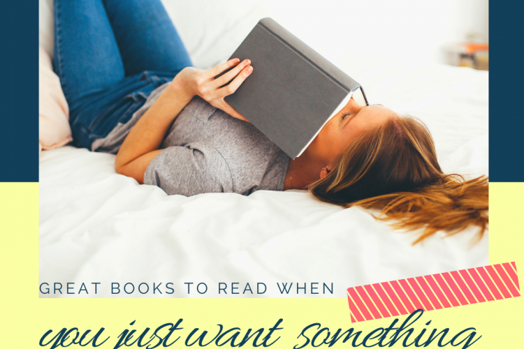 Great books to read when you just want to read something fun!