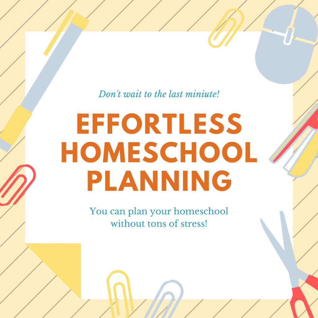 Effortless homeschool planning