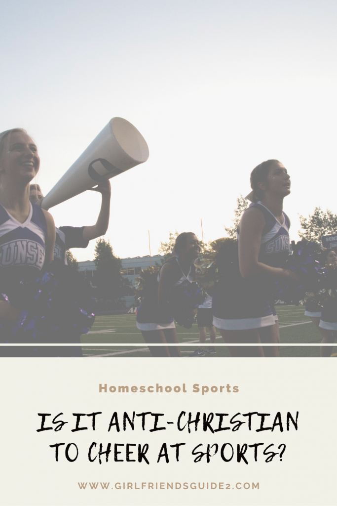 Is it Anti-Christian to Cheer at Sports? #homeschool #homeschoolsports