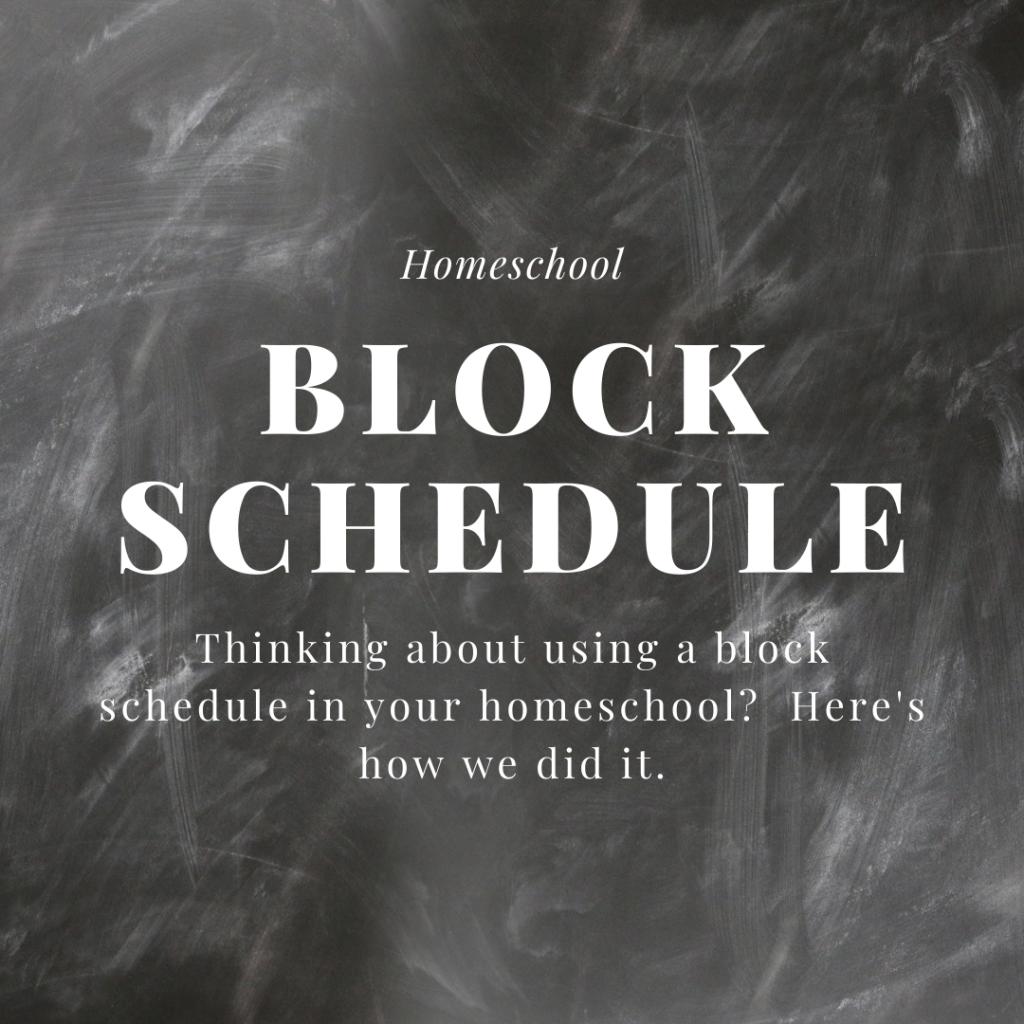 Homeschool Block Schedule