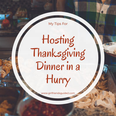My Tips for Planning Thanksgiving Dinner in a Hurry