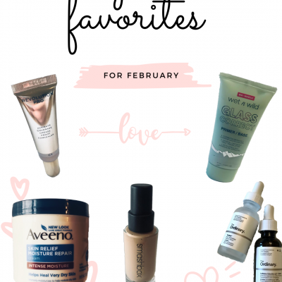 My new skincare favorites for February