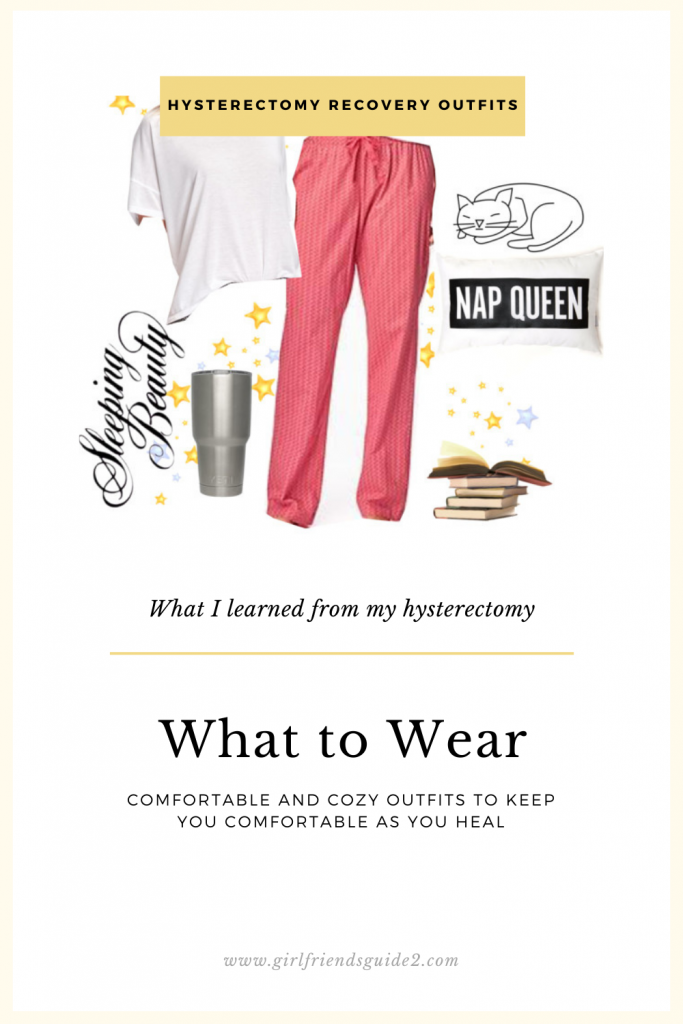 Hysterectomy Recovery Outfits