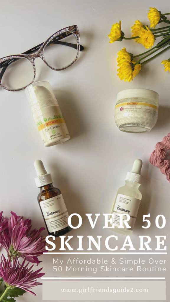 My Affordable and Simple over 50 morning skincare routine